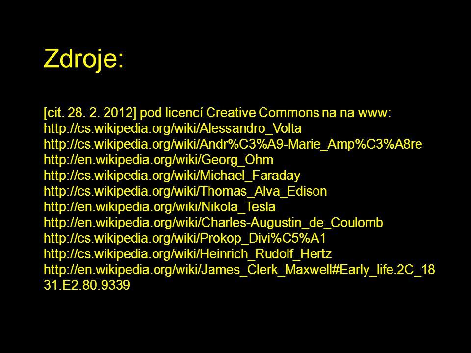 Zdroje: [cit. 28. 2. 2012] pod licencí Creative Commons na na www: